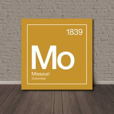 Perfect for University of Missouri alumni, fans and fan caves.    Periodic table style featuring the schools state, city and year the school was