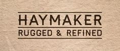 Free fonts: Haymaker. For download details visit: http://www.creativebloq.com/graphic-design-tips/best-free-fonts-for-designers-1233380