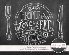 Pad Of 25 Tear-Out Paper Placemats - Julia Child Quote - Hand Lettered Chalk Art - Disposable Placemats.