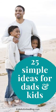 Make memories with your kids that will last a lifetime with our list of ideas for Dads and Kids to play together. We've gathered suggestions from real parents on some of the best ways fathers and kids to spend time together, with no prep, no supplies needed. Grab your imagination and start a connection with your kids that will last a lifetime!