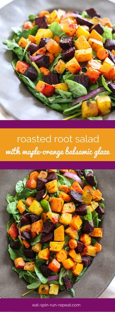 Roasted Root Salad with Maple-Orange Balsamic Glaze