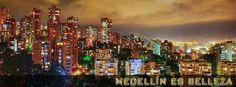 Medellin es belleza!