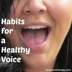 Habits for a healthy voice