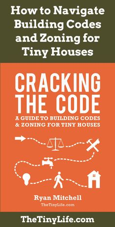 #tumbleweed #tinyhouses #tinyhome #tinyhouseplans Zoning can be tricky for tiny houses. This e-book can help you navigate your local codes.