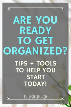 What Does It Take to Get Organized?   Do you dream of an organized, uncluttered, and peaceful home? Click through for tips & tools to help you start decluttering and get organized TODAY!   www.fillingthejars.com