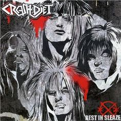 Crashdïet - Rest In Sleaze (Universal Music - Welcome To The Jungle, Music Games, Rock Music, Rock Bands, Rock N Roll, Heavy Metal, Album Covers, Joker, Rest