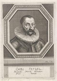 Johann Friedrich Leonard | Portret van Carl Tetzel, Johann Friedrich Leonard, 1672 | Portret van Carl Tetzel, senator te Neurenberg.