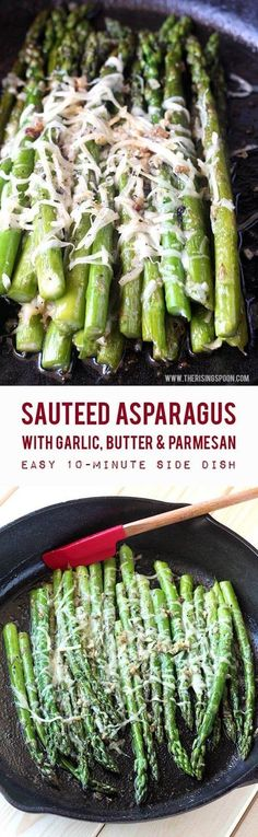 A quick & easy sauteed asparagus recipe with butter, garlic & shredded Parmesan cheese. In about 10 minutes or less, you'll have a simple side dish made with real food ingredients to accompany any meal. Keep reading to learn more about the health benefits