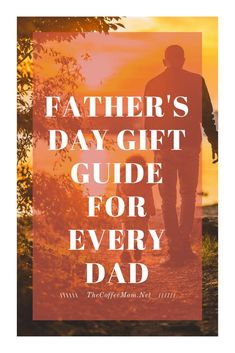 Father's Day Gift Ideas That Every Dad Will Love