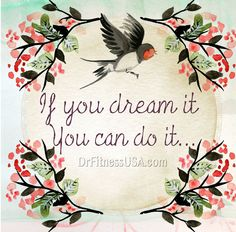 If you dream it, you can do it. Join our upcoming webinar, Feminine Body Design, empowering fitness for a pain free life