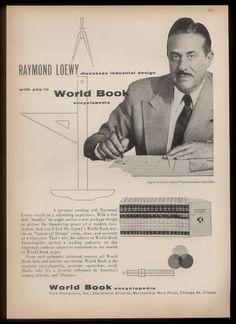 1956 Raymond Loewy Photo World Book Encyclopedia Sets Vintage Print Ad World Book Encyclopedia, Raymond Loewy, Time Magazine, Print Ads, Vintage Prints, Industrial Design, Kinky, Art Deco, Mid Century