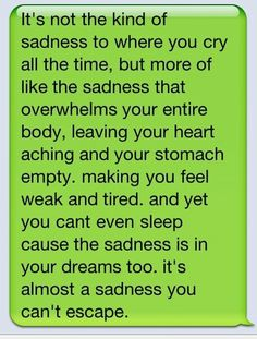 Such a perfect description of the sadness all of us have felt at one time or another!