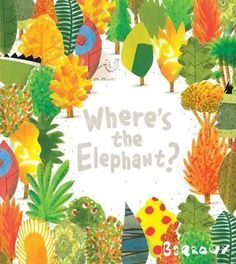 Barroux, Where's the Elephant? A near-wordless picture book which starts like a hide-and-seek book. Elephant, Parrot and Snake find their simple game of hide and seek is no longer possible as the. Rachel Bright, Wordless Picture Books, Tapas, Such Und Find, Soil Layers, Animal Habitats, Clear Plastic Containers, Earth Day, Belle Photo