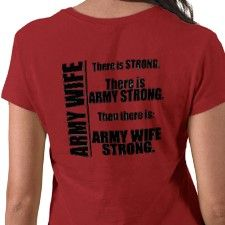 Army Wife ~ Army Proud ~ Army Spouse Appreciation for the Military Spouse and Service Member: Poems, Gifts, Kind acts of appreciation, and more at http://www.formermilitaryspouse.com/military-spouse-shopping/