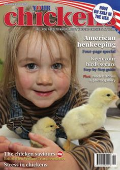 Your Chickens Magazine is coming to the US!  I can't wait to be able to purchase it at my local Tractor Supply Store!