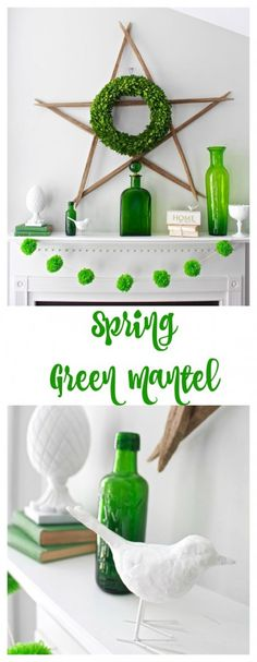 Spring Green Mantel. Decorating with green. Spring decorating. Decorated mantel for spring.