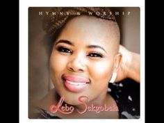 Gospel: Lebo Sekgobela – Hymns and Worship (Live Full Album, Audio Version) Worship, African, Singer, Album, Live, Youtube, Singers, Youtubers