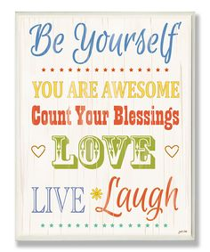 Love this 'Be Yourself' Wall Plaque by The Kids Room by Stupell on #zulily! #zulilyfinds