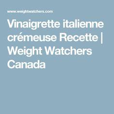 Vinaigrette italienne crémeuse Recette | Weight Watchers Canada
