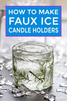 Winter Wonderland Decor: DIY Faux Ice Candle Holders - Entertaining Diva @ From House To Home DIY Winter Wonderland decor: Faux Ice Candle Holders Made From Mason Jars Mason Jar Candle Holders, Mason Jar Candles, Mason Jar Diy, Winter Wonderland Decorations, Winter Wonderland Party, Alice In Wonderland, Home Candles, Diy Candles, Homemade Candles