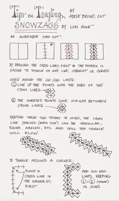 Snowzags~Tips for Tangling~Zentangle