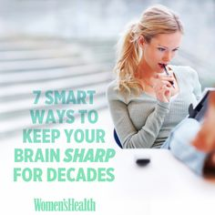 7 Smart Ways to Keep Your Brain Sharp for Decades
