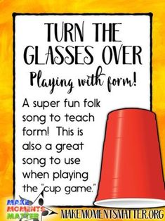 Turn the Glasses Over - Playing with Form! - Make Moments Matter This favorite folk song is great for teaching song form. Kindergarten Music Lessons, Elementary Music Lessons, Teaching Music, Music Teachers, Elementary Schools, Learning Piano, Music Activities, Music Games, Singing Games