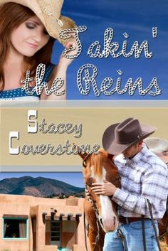 Takin The Reins by Stacey Coverstone