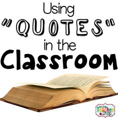 Classroom quotes can help your students become critical thinkers. Here is a fun idea for using quotes in the classroom. The Free activity is my students' favorite! Teaching Quotes, Teaching Writing, Teaching Strategies, Teaching English, Teaching Ideas, Teacher Tools, Teacher Hacks, Teacher Resources, Classroom Quotes
