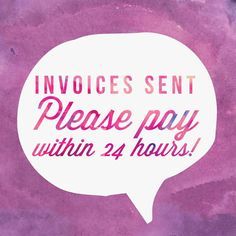 Invoices 24 hours