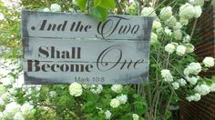 The two shall become one, wedding sign, wedding gift, upcycled reclaimed wood wall art, Mark 10 8, scripture wedding verse, christian gift