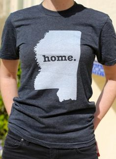 Mississippi Home T-shirt - a portion of profits are donated to multiple sclerosis research.
