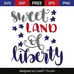 Sweet land of liberty Silhouette Projects, Silhouette Design, Silhouette Cameo, Free Svg Cut Files, Svg Files For Cricut, Free Stencils, Patriotic Crafts, Cricut Creations, Vinyl Projects