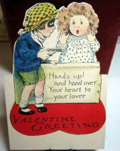 "A stand-and-deliver 1920′s Valentine's greeting ""Hands up! And hang over your heart to your lover."" #vintage #valentine #fun #cute #adorable check out the full article at http://inondate.ie/fun/vintage-valentines-cards/"