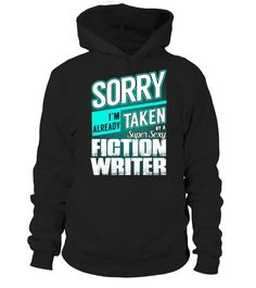 Fiction Writer - Super Sexy  writer shirt, writer mug, writer gifts, writer quotes funny #writer #hoodie #ideas #image #photo #shirt #tshirt #sweatshirt #tee #gift #perfectgift #birthday #Christmas
