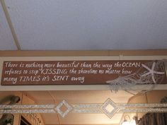 I love this quote so much, that I made it for my beach themed bathroom