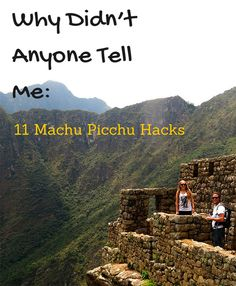 Machu Picchu Hacks and Tips: Shampoo as bug repellent,  Vick's as anti-itch ointment, high altitude pills and more.