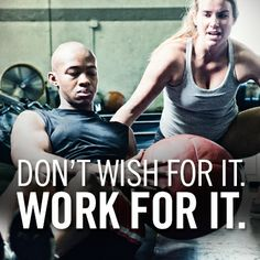 Don't wish for it. Work for it. #fitness #motivation #quote