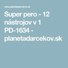 Super pero - 12 nástrojov v 1 PD-1634  - planetadarcekov.sk