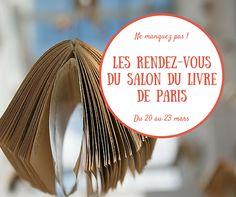 Le weekend du 20 au 23 mars a lieu le salon du #livre de #Paris. Quel en est le #programme ? Les #conférences ?