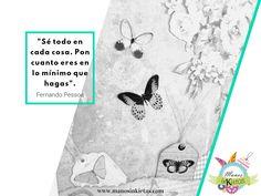 ¡Buenos días!   Amanecimos inspirados :3   #Inspiration #Creativity #Inspiración #Creatividad #Quotes #InspirationalQuotes #Frases #FrasesCélebres #FernandoPessoa