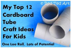 Cardboard Tube Crafts – Easy, Fun, Cheap. Perfect!