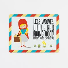 Alfombrilla - Less wolves, little red riding hood!