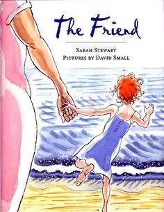 The Friend- use this book to launch writers workshop!