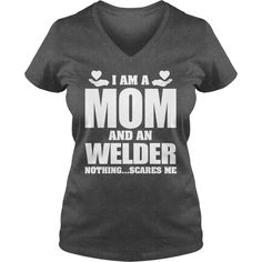 I Am A Welder Mom - Nothing Scares Me T Shirt #gift #ideas #Popular #Everything #Videos #Shop #Animals #pets #Architecture #Art #Cars #motorcycles #Celebrities #DIY #crafts #Design #Education #Entertainment #Food #drink #Gardening #Geek #Hair #beauty #Health #fitness #History #Holidays #events #Home decor #Humor #Illustrations #posters #Kids #parenting #Men #Outdoors #Photography #Products #Quotes #Science #nature #Sports #Tattoos #Technology #Travel #Weddings #Women