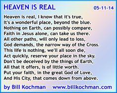 Heaven is Real -- a poem by Bill Kochman - http://www.billkochman.com/Blog/2016/10/25/heaven-is-real-a-poem-by-bill-kochman/