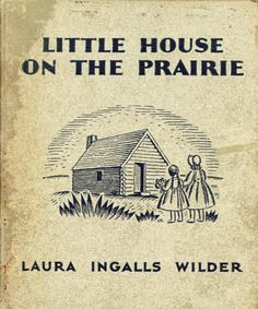 All the Laura Ingalls Wilder books