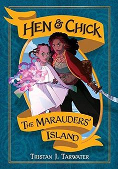 The Marauders' Island (Hen & Chick)