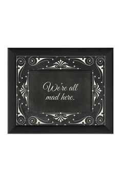 EB We're All Mad Here Custom Framed Wall Art by Spicher & Co. on @HauteLook