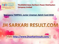 Northern Power Distribution Company of Telangana Ltd. (TSNPDCL) Are Recently Uploaded Admit Card for The Post of Junior Lineman in Various Circle in Telangana Recruitment 2018.
